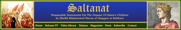 Saltanat: Official website of Sheikh Muhammed Nazım Al Haqqani Every day has a new face and a different appearance. Oh mankind, learn that a human being is the ruling Sultan over all creation! You too are a human being, so you also must have the same capability. If so, then, Oh Man, use the capability that is in you.